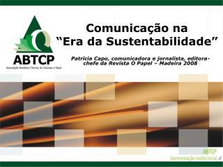 """Comunicação na  """"Era da Sustentabilidade"""""""