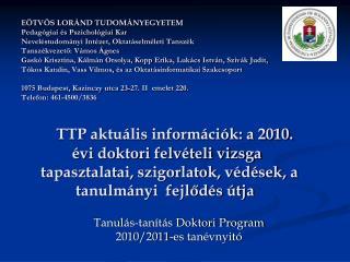 Tanulás-tanítás Doktori Program 2010/2011-es tanévnyitó