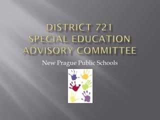 District 721 SPECIAL EDUCATION ADVISORY COMMITTEE