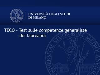 TECO - Test sulle competenze generaliste     dei laureandi