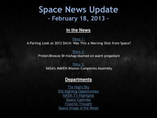 Space News Update - February 18, 2013 -
