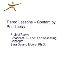 Tiered Lessons   Content by Readiness