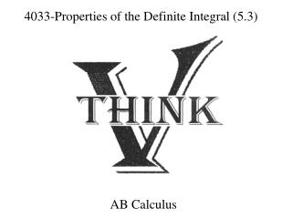 4033-Properties  of the Definite Integral (5.3)