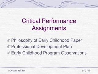 Critical Performance Assignments