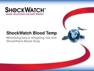 ShockWatch Blood Temp
