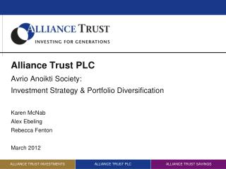 Alliance Trust PLC Avrio Anoikti Society: Investment Strategy & Portfolio Diversification