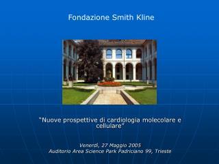 """""""Nuove prospettive di cardiologia molecolare e cellulare"""" Venerdì, 27 Maggio 2005"""