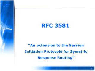 """An extension to the Session Initiation Protocole for Symetric Response Routing"""