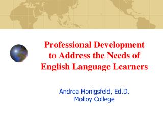 Professional Development   to Address the Needs of English Language Learners