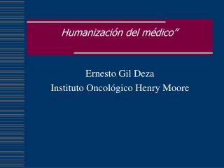 "Humanizaci ó n del m é dico """