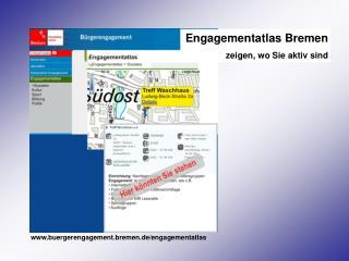 Engagementatlas Bremen zeigen, wo Sie aktiv sind