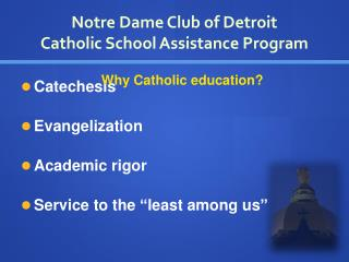 Notre Dame Club of Detroit Catholic School Assistance Program