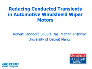 Reducing Conducted Transients in Automotive Windshield Wiper Motors