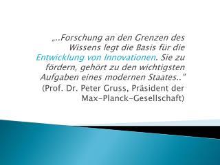 MAX-PLANCK- GESELLSCHAFT zur F�rderung der Wissenschaften