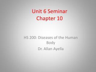 Unit 6 Seminar Chapter 10