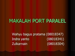 MAKALAH PORT PARALEL
