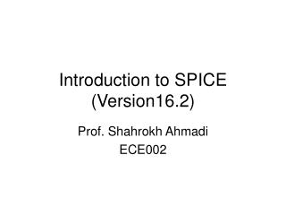 Introduction to SPICE (Version16.2)