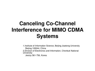Canceling Co-Channel Interference for MIMO CDMA Systems