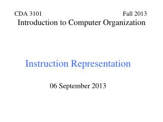 Instruction Representation 06 September 2013