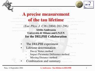The DELPHI experiment Lifetime determination Decay Vertex method