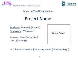 Midterm/Final Presentation Project Name