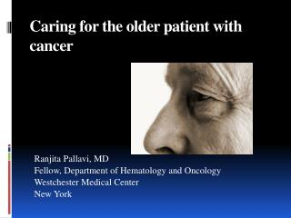Caring for the older patient with cancer