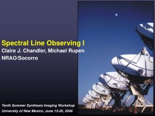 Spectral Line Observing I