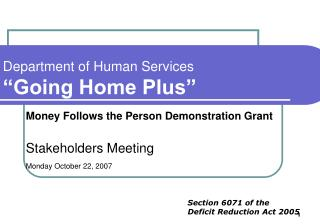 Department of Human Services  Going Home Plus