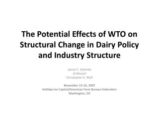 The Potential Effects of WTO on Structural Change in Dairy Policy and Industry Structure