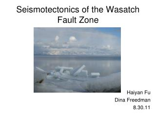 Seismotectonics of the Wasatch Fault Zone