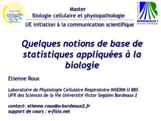 Q uelques notions de base de statistiques appliquées à la biologie