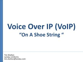 Voice Over IP VoIP