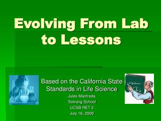 Evolving From Lab to Lessons