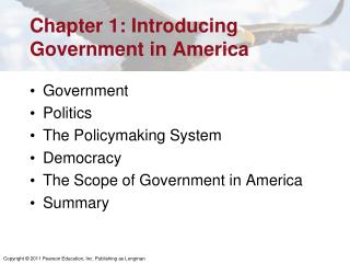 Chapter 1: Introducing Government in America