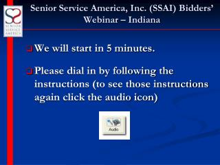 Senior Service America, Inc. (SSAI) Bidders' Webinar – Indiana