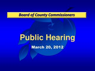 Public Hearing March 20,  2012