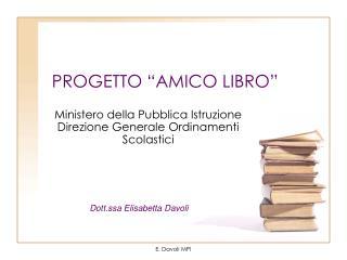 """PROGETTO """"AMICO LIBRO"""""""