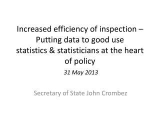 Secretary  of State John Crombez