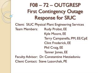 F08 – 72 – OUTGRESP First Contingency Outage Response for SIUC