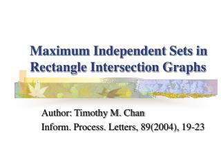 Maximum Independent Sets in Rectangle Intersection Graphs