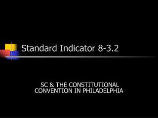 Standard Indicator 8-3.2