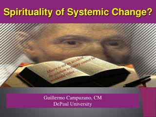 Spirituality of Systemic Change?