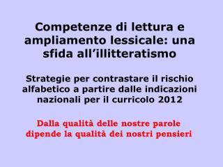 Competenze di lettura e ampliamento lessicale: una sfida all�illitteratismo
