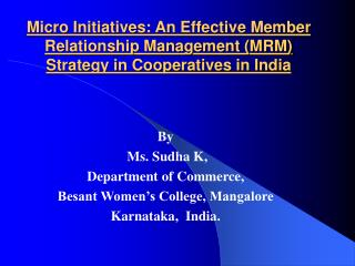 By  Ms. Sudha K, Department of Commerce, Besant Women's College, Mangalore  Karnataka,  India.
