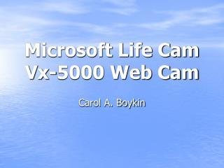 Microsoft Life Cam Vx-5000 Web Cam