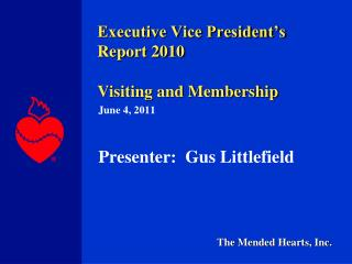 Executive Vice President's  Report 2010 Visiting and Membership