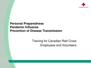 Personal Preparedness  Pandemic Influenza  Prevention of Disease Transmission