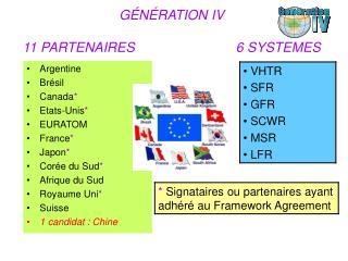 GÉNÉRATION IV 11 PARTENAIRES                           6 SYSTEMES