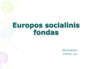 Europos socialinis fondas