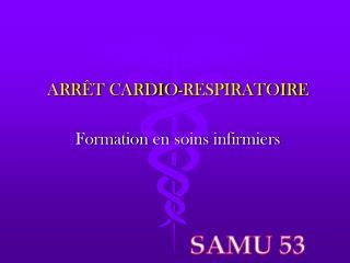 ARR T CARDIO-RESPIRATOIRE   Formation en soins infirmiers